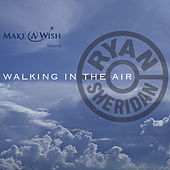 Walking In The Air EP by Ryan Sheridan
