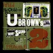 U Brown's Hit Sound Volume 2 by Various Artists