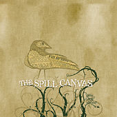 One Tell Swoop von The Spill Canvas