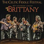 Live in Brittany by Celtic Fiddle Festival