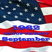 U. S. Top 20 - 1962 - September by Various Artists