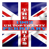 U.K. Top 20 - 1962 - February by Various Artists