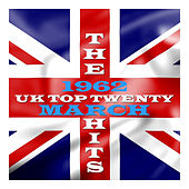 U. K. Top 20 - 1962 - March by Various Artists