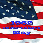 U.S. Top 20 - 1962 - May by Various Artists