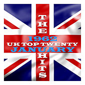 U. K. Top 20 - 1962 - January by Various Artists