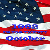 U. S. Top 20 - 1962 - October by Various Artists