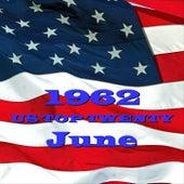 U. S. Top 20 - 1962 - June by Various Artists