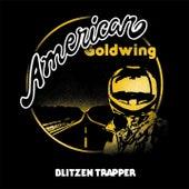 American Goldwing von Blitzen Trapper