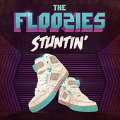 Stuntin' by The Floozies