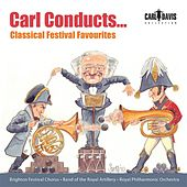 Carl Conducts … Classical Festival Favourites von Various Artists