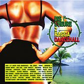 Dis L'heure 2 Ragga Dancehall de Various Artists