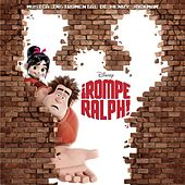 Rompe Ralph (Wreck It Ralph) von Various Artists