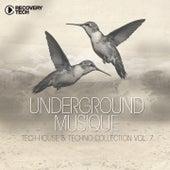 Underground Musique, Vol. 7 (Tech-House & Techno Collection) von Various Artists