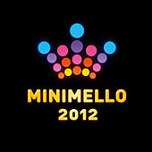 Minimello 2012 by Various Artists