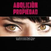 Abolición de la Propiedad de Various Artists