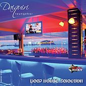 Daiquiri Lounge Bar (Deep House Selection) de Various Artists