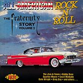 All American Rock 'n' Roll: The Fraternity Story Vol 2 by Various Artists