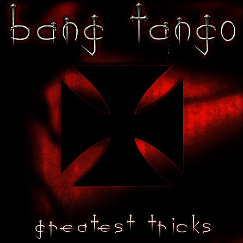 Greatest Tricks by Bang Tango