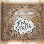 Dear Diary by FM Static