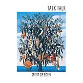 Spirit Of Eden by Talk Talk