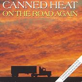On The Road Again by Canned Heat