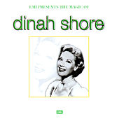 The Magic Of Dinah Shore by Various Artists