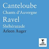 Music by Canteloube & Ravel by Arleen Auger