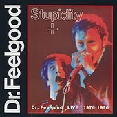 Stupidity + by Dr. Feelgood