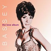 The Love Album by Shirley Bassey
