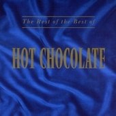 The Rest Of The Best Of Hot Chocolate de Hot Chocolate
