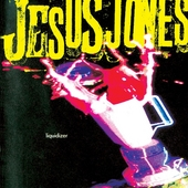Liquidizer de Jesus Jones