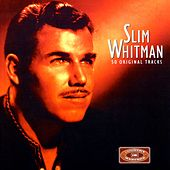 EMI Country Masters - 50 Originals by Slim Whitman