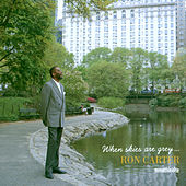When Skies Are Grey... de Ron Carter