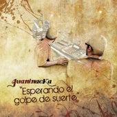 Esperando el Golpe de Suerte van Juaninacka