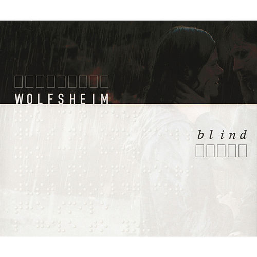 Blind by Wolfsheim