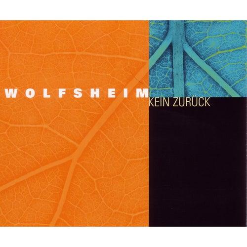 Kein zurück by Wolfsheim