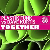 Together by Plastik Funk