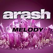 Melody by Arash