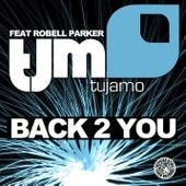 Back 2 You by Tujamo
