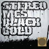 Black Gold de Stereo MC's