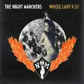 Whose Lady R U? de The Night Marchers