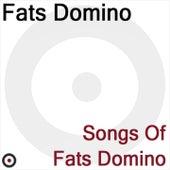 Songs of Fats Domino de Fats Domino