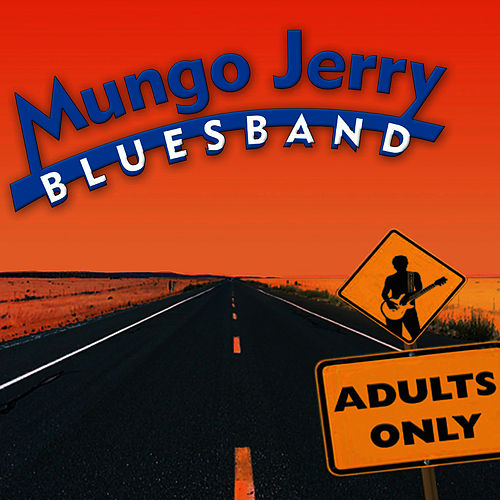 Adults Only by Mungo Jerry