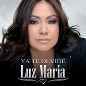 Ya Te Olvidé by Luz María