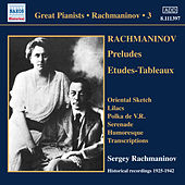 Rachmaninov: Piano Solo Recordings, Vol. 3 by Sergei Rachmaninov