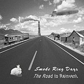 The Road to Reinvent by Smoke Ring Days