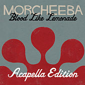 Blood Like Lemonade (Acapella Version) de Morcheeba