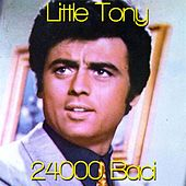 24000 Baci von Little Tony