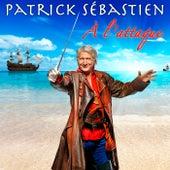 A L'Attaque de Patrick Sébastien