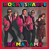 Rama Lama Plus 4 Bonus Tracks von Rocky Sharpe & The Replays
